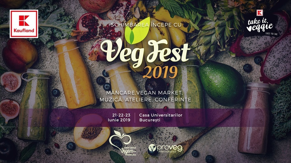 VegFest Romania 2019 – Bucuresti, Casa Universitarilor 21,22,23 iunie